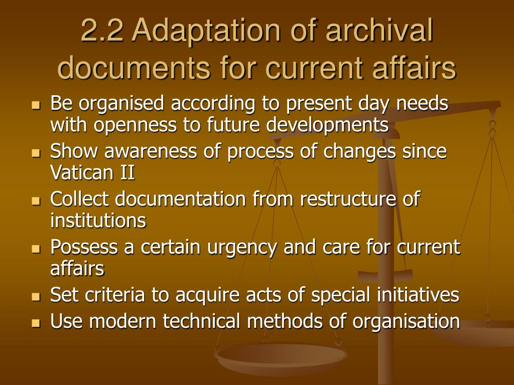 2.2 Adaptation of archival documents for current affairs