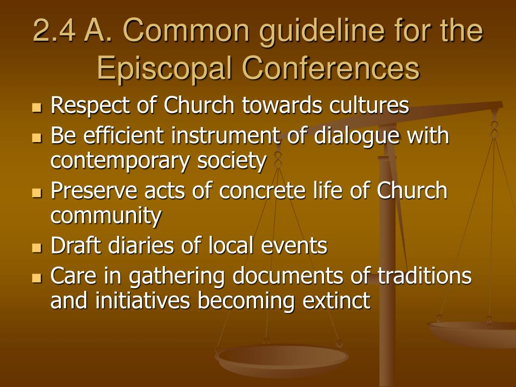 2.4 A. Common guideline for the Episcopal Conferences