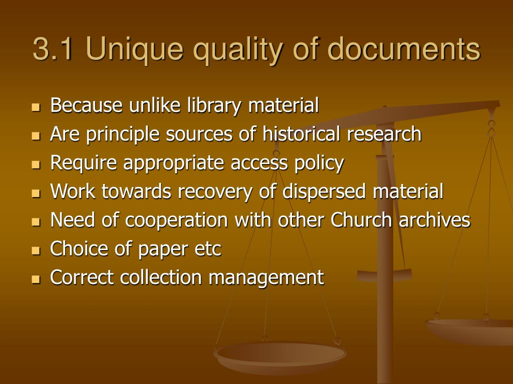 3.1 Unique quality of documents