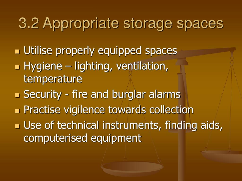 3.2 Appropriate storage spaces