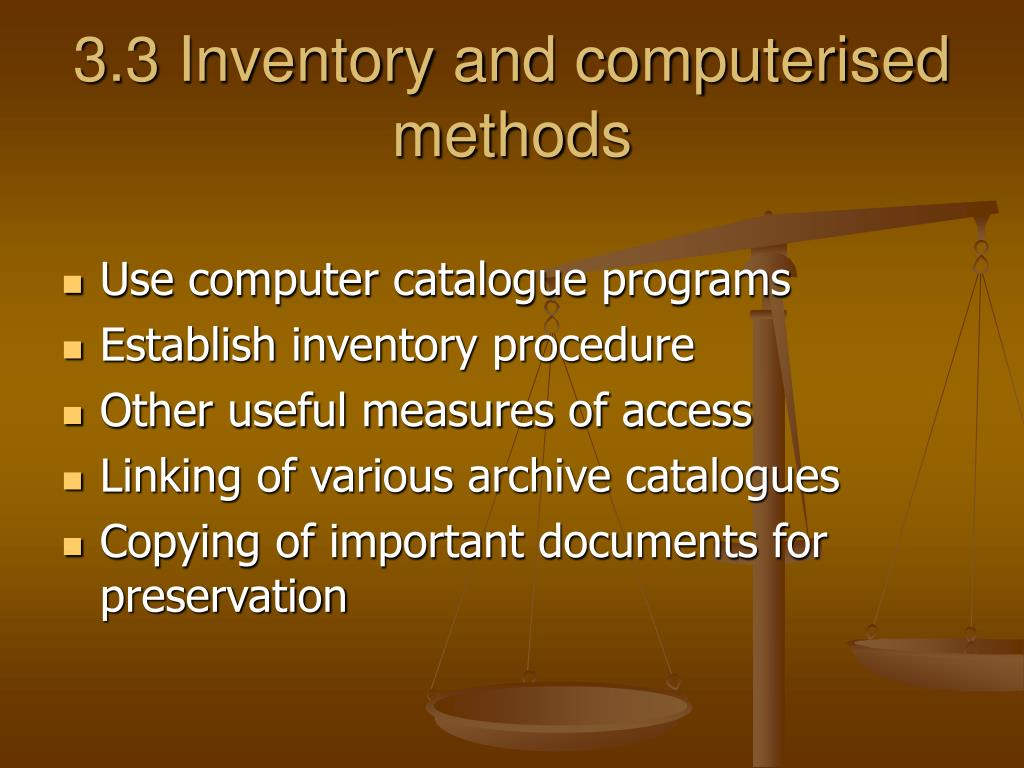 3.3 Inventory and computerised methods