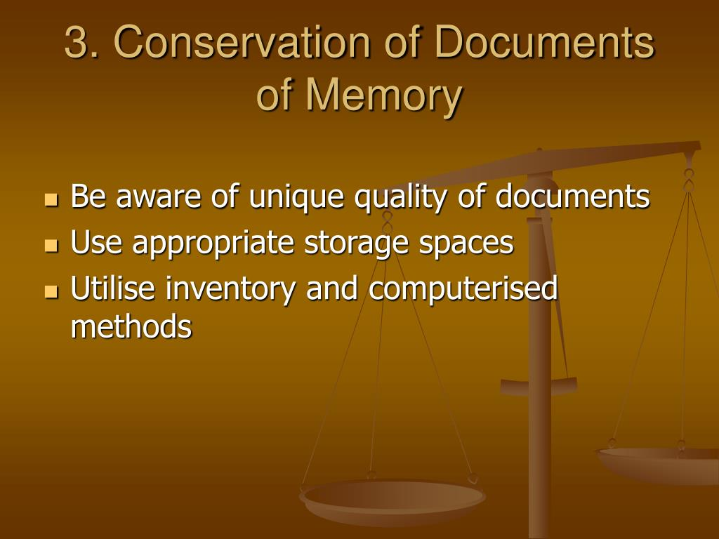 3. Conservation of Documents of Memory