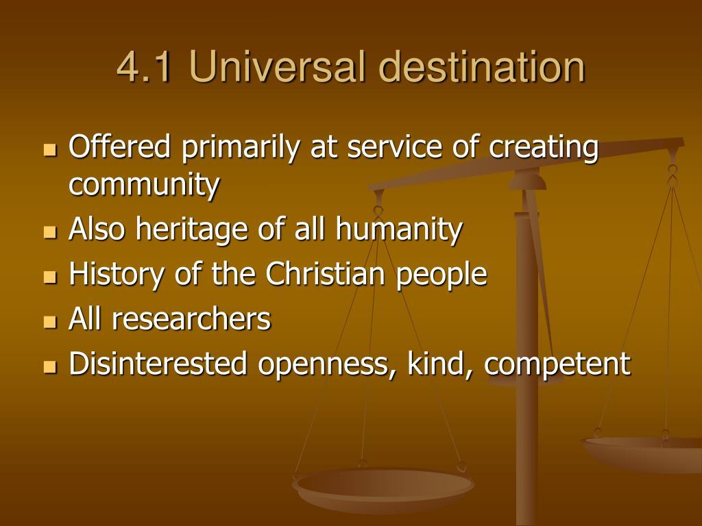 4.1 Universal destination