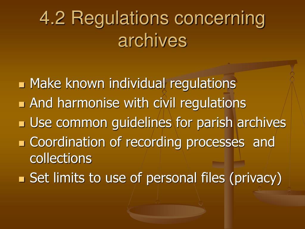 4.2 Regulations concerning archives