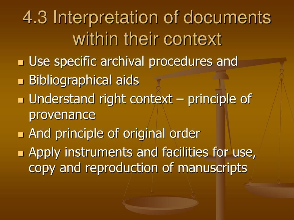 4.3 Interpretation of documents within their context