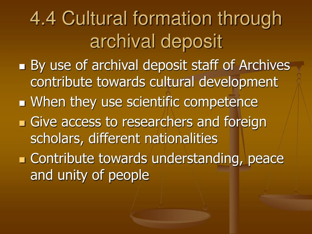 4.4 Cultural formation through archival deposit