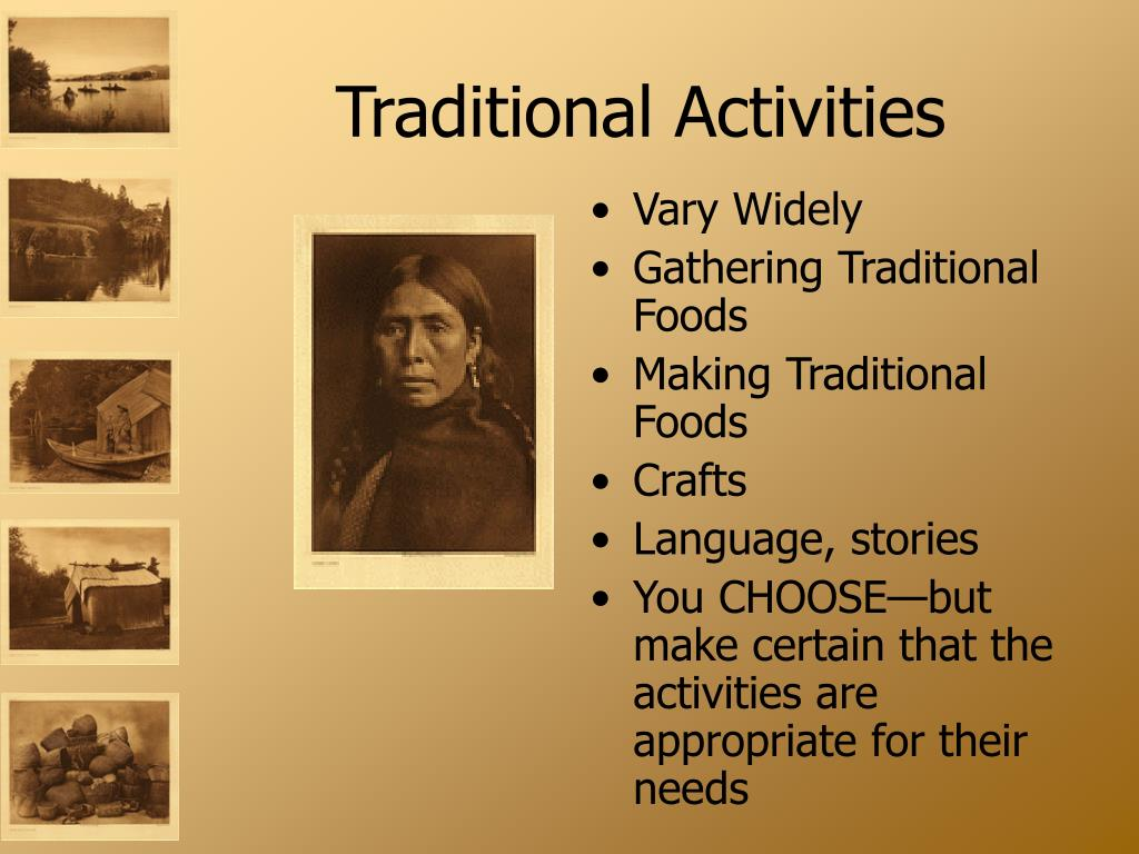 Traditional Activities