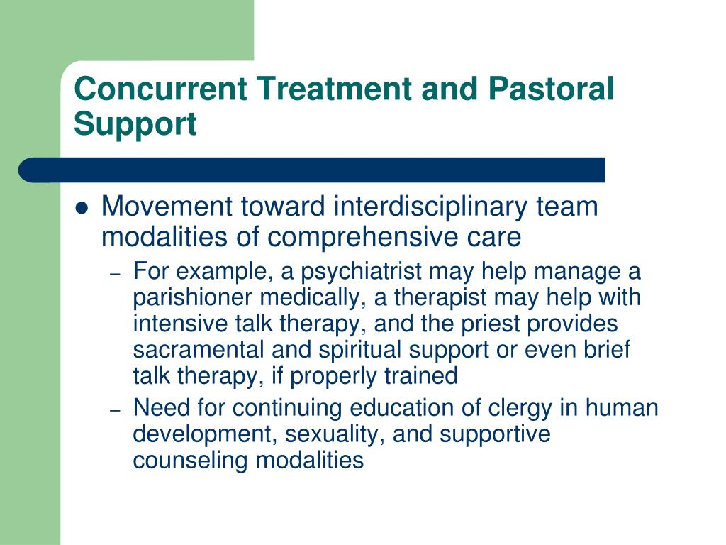 Concurrent Treatment and Pastoral Support