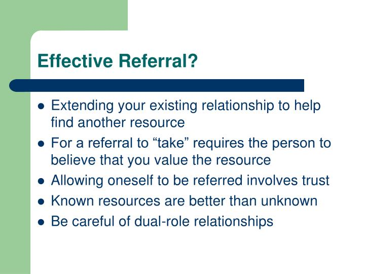 Effective referral