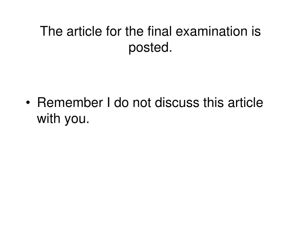 The article for the final examination is posted.