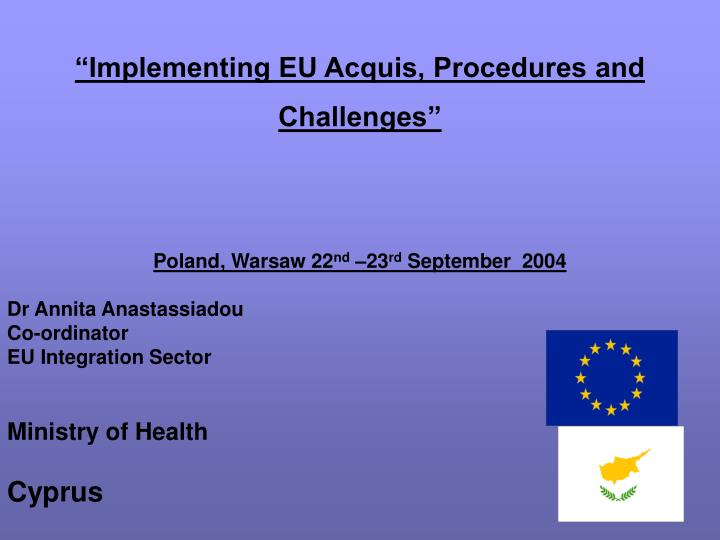 Implementing eu acquis procedures and challenges