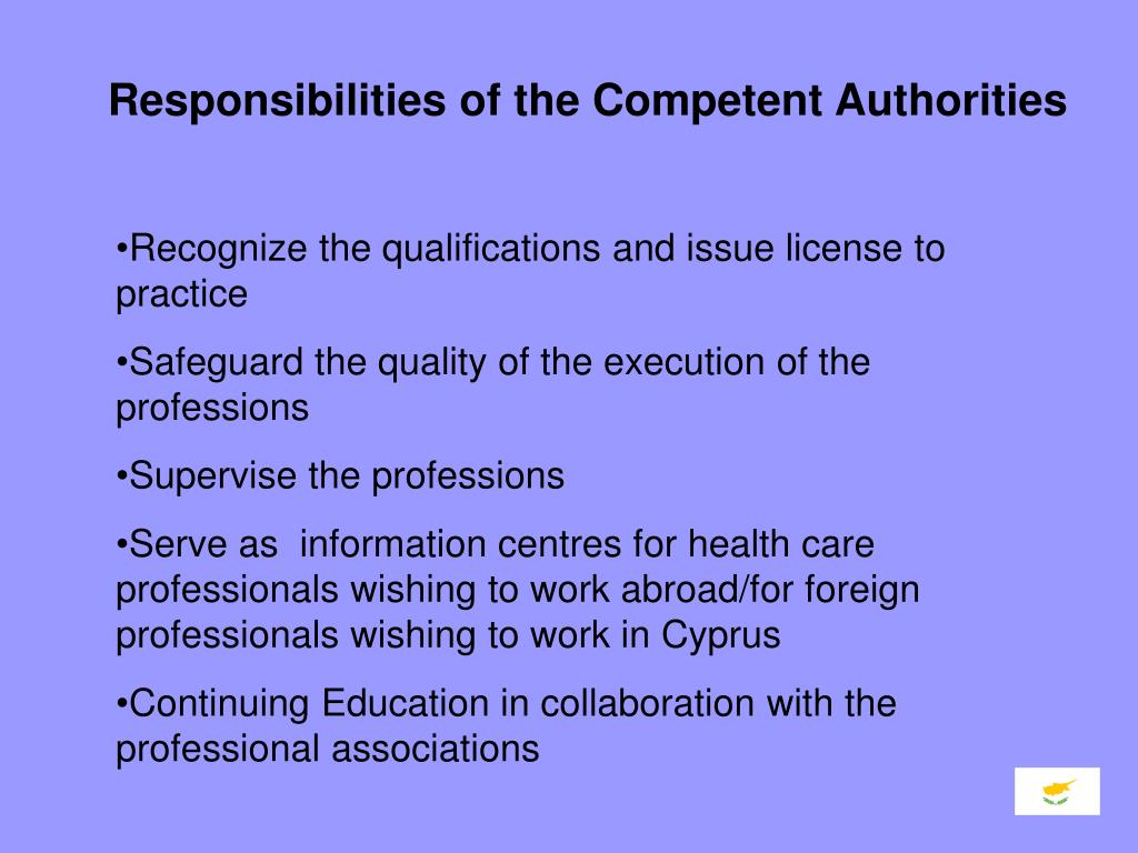Responsibilities of the Competent Authorities