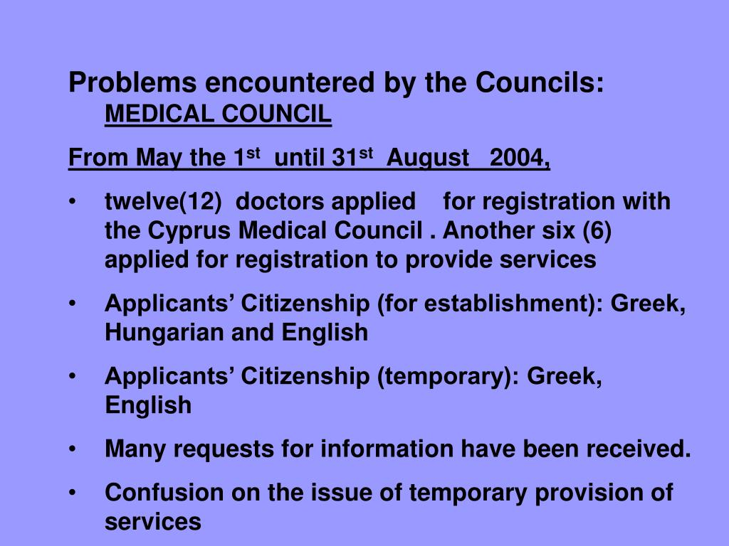 Problems encountered by the Councils: