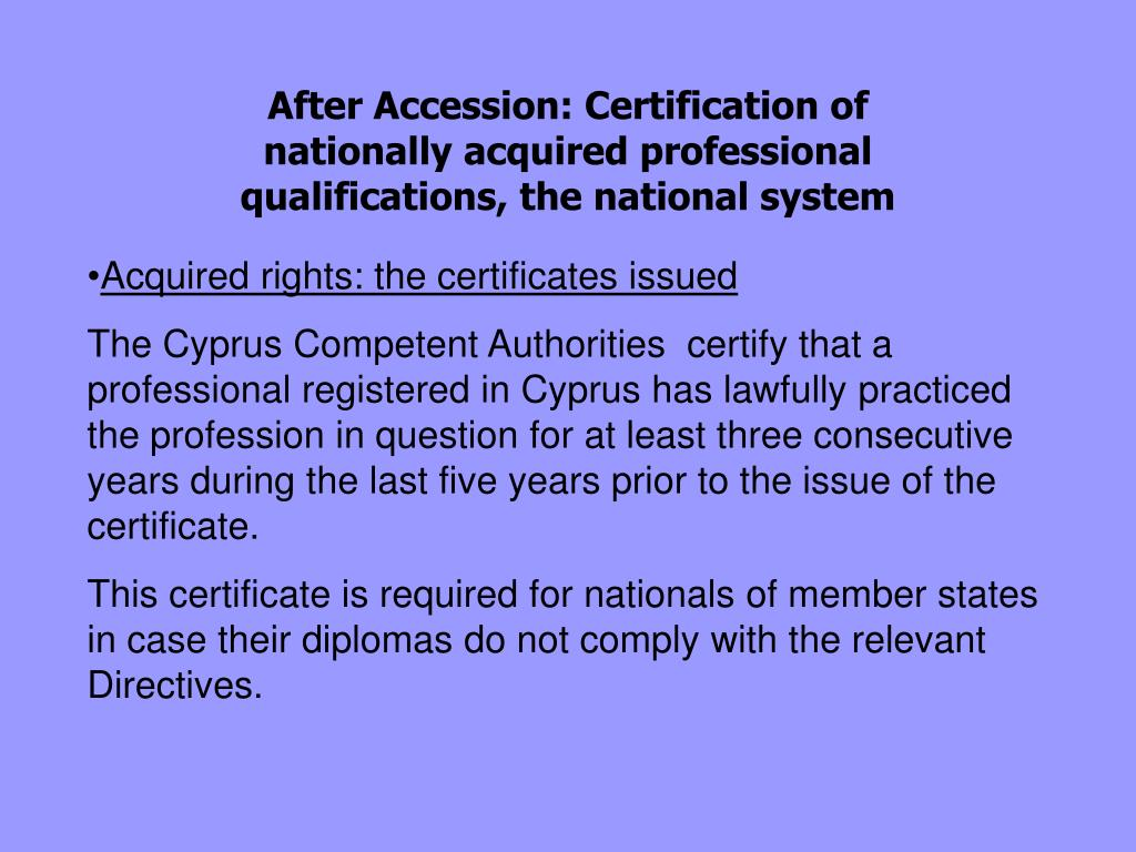 After Accession: Certification of nationally acquired professional qualifications, the national system