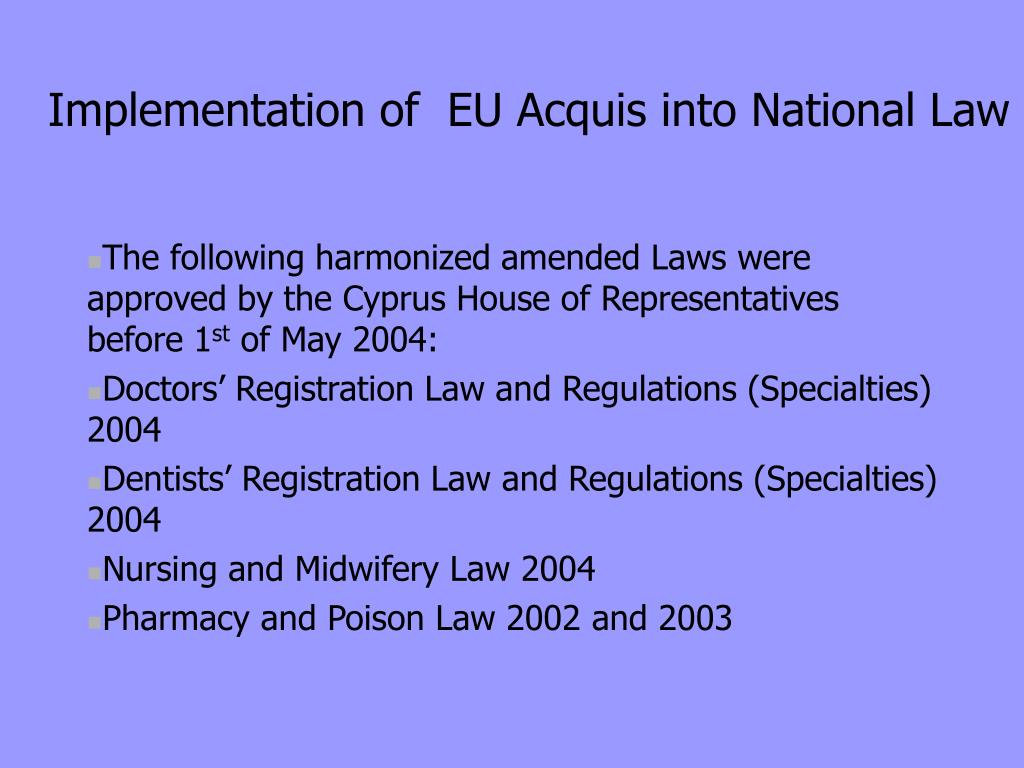 Implementation of  EU Acquis into National Law