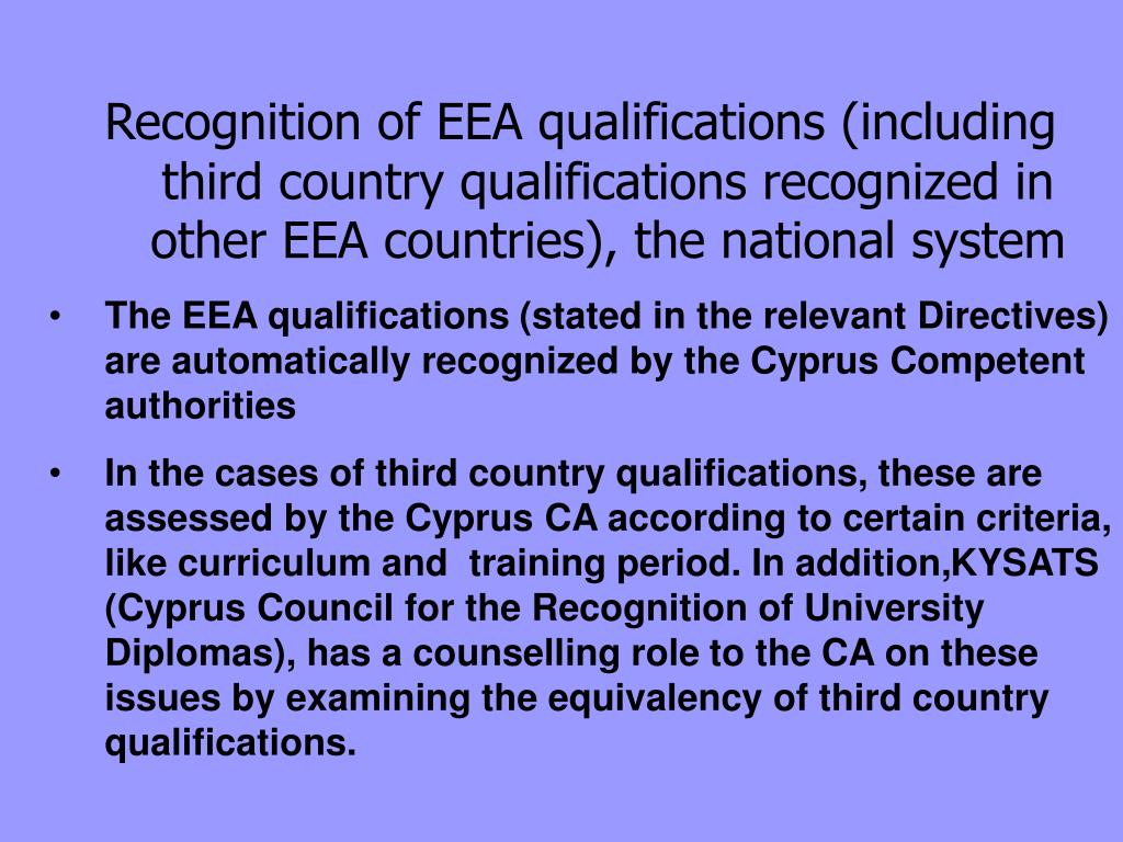 Recognition of EEA qualifications (including third country qualifications recognized in other EEA countries), the national system