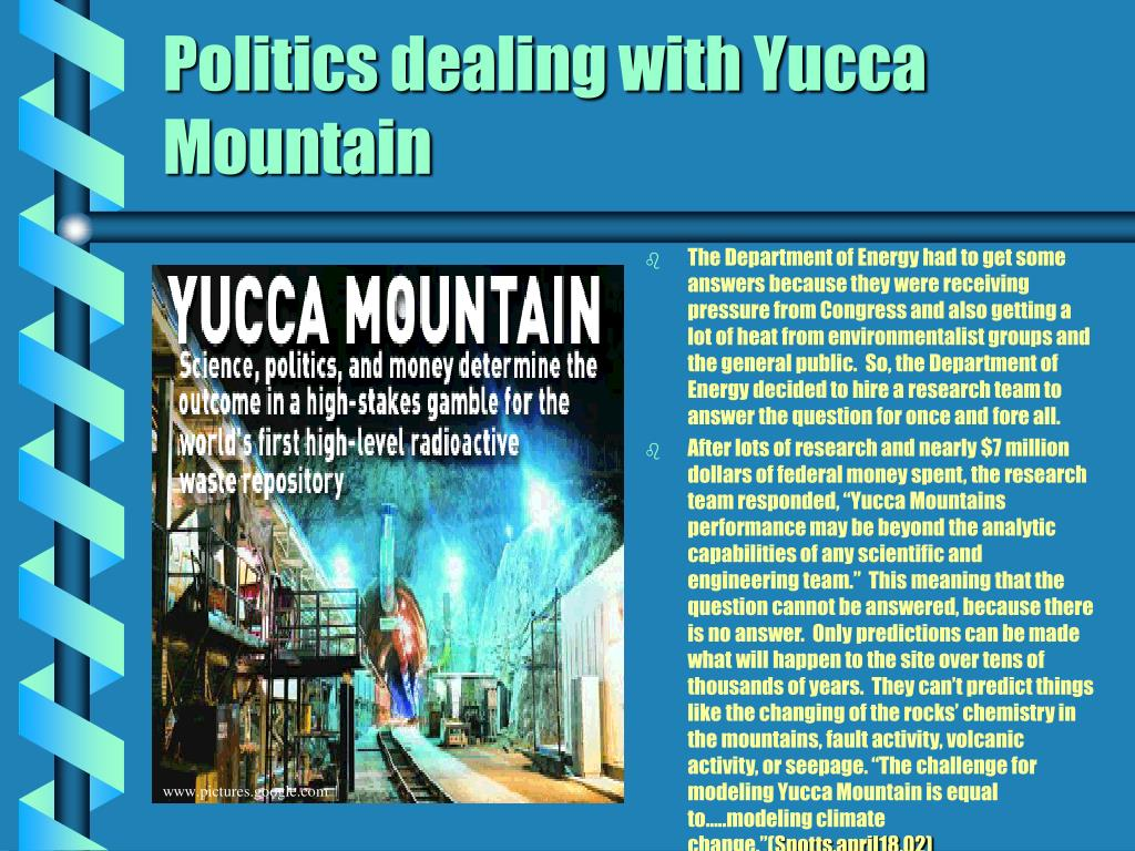 Politics dealing with Yucca Mountain