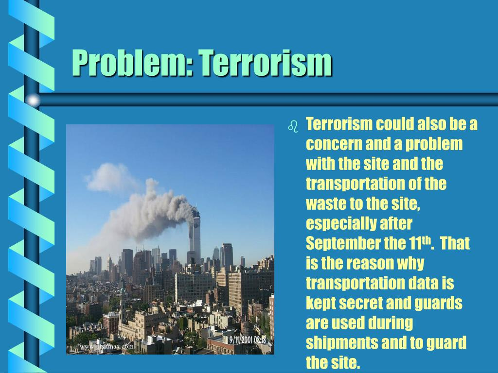 Problem: Terrorism