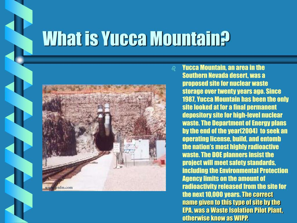 What is Yucca Mountain?