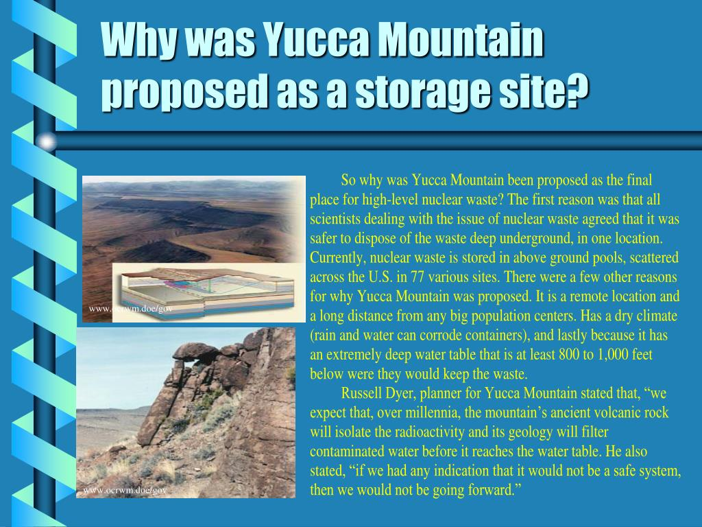 Why was Yucca Mountain proposed as a storage site?