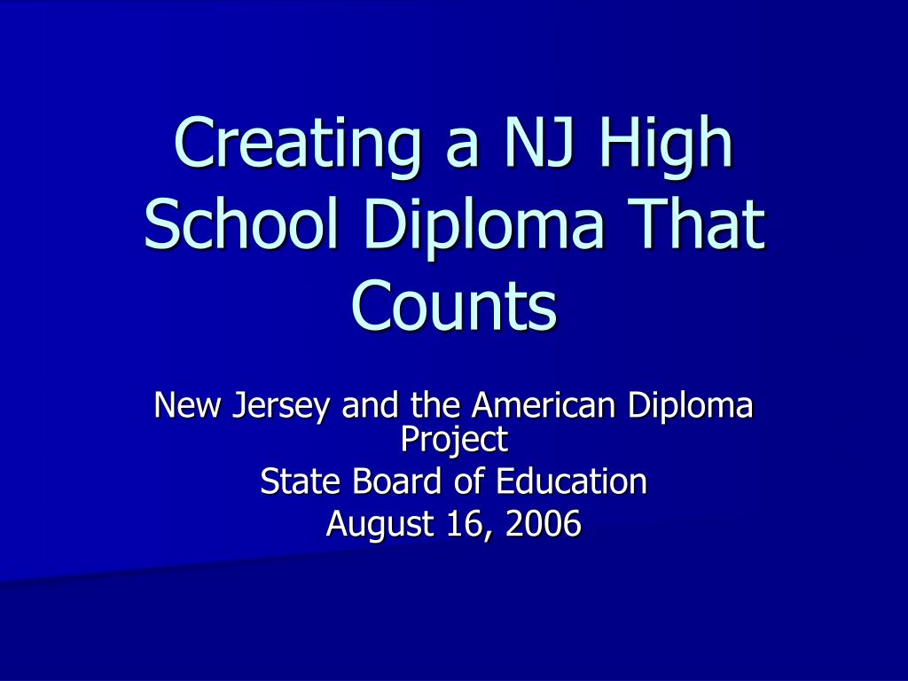 Creating a NJ High School Diploma That Counts