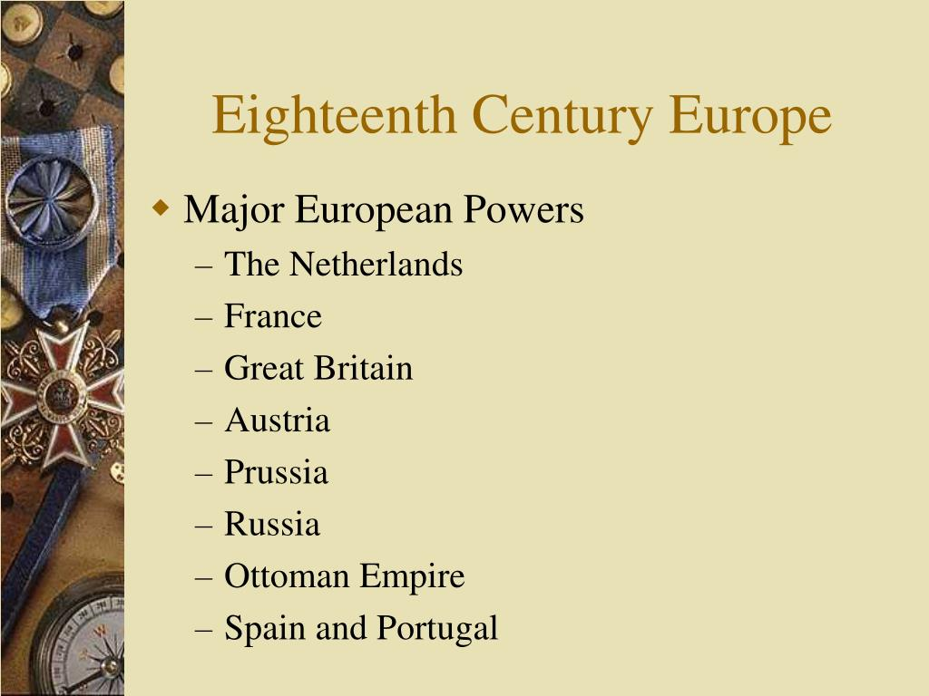 The balance of power in Europe in the eighteenth century was destroying itself