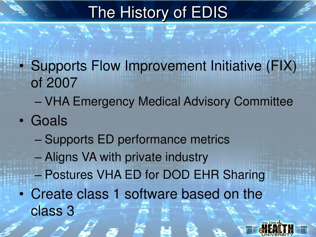 The History of EDIS
