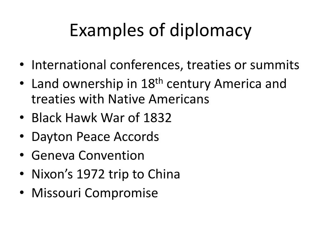 Examples of diplomacy