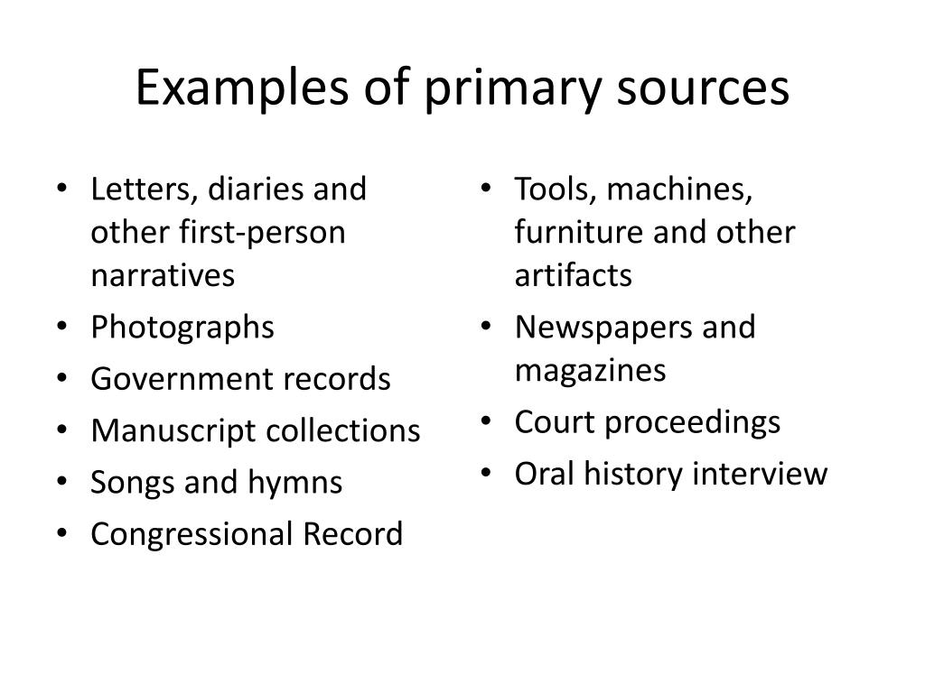 Examples of primary sources