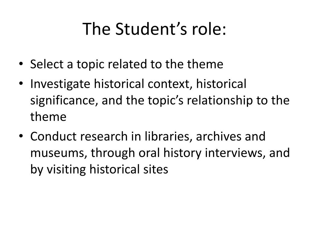 The Student's role: