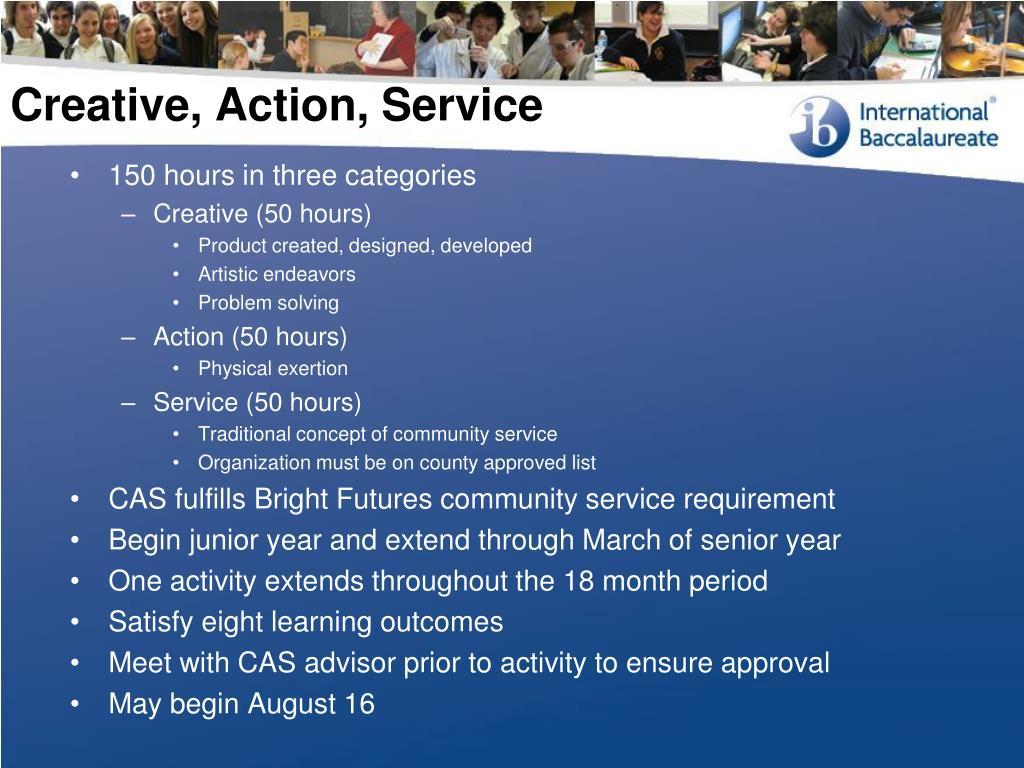 Creative, Action, Service
