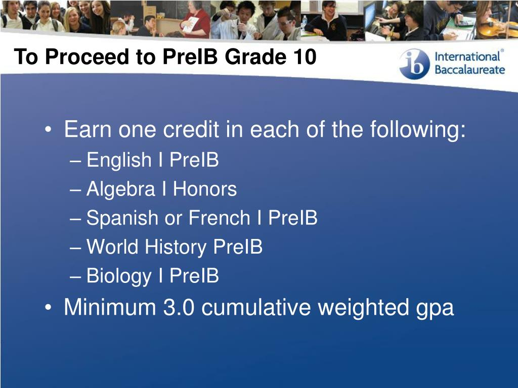 To Proceed to PreIB Grade 10