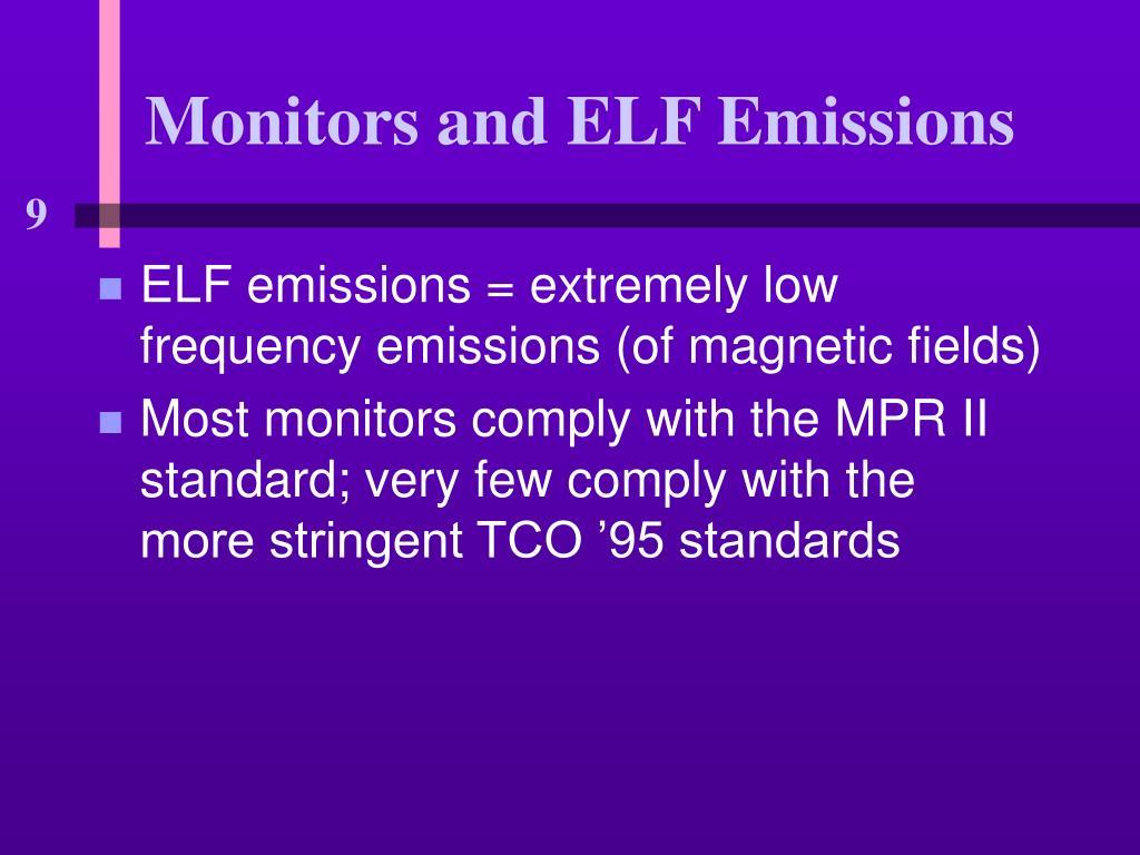 Monitors and ELF Emissions