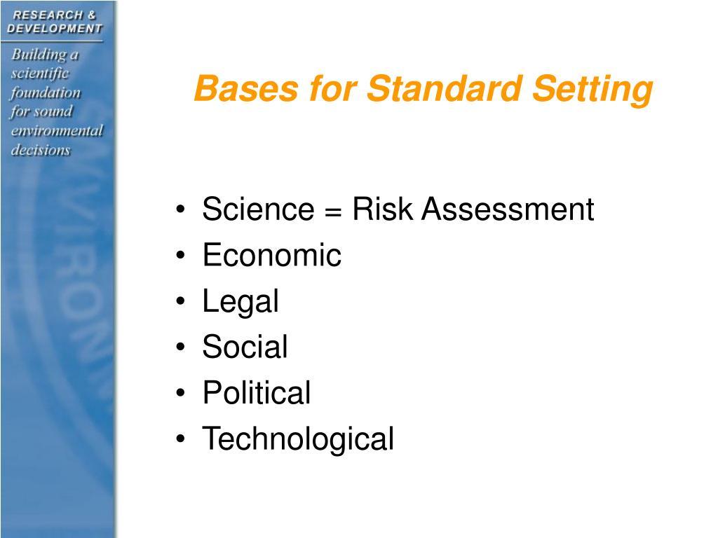 Bases for Standard Setting