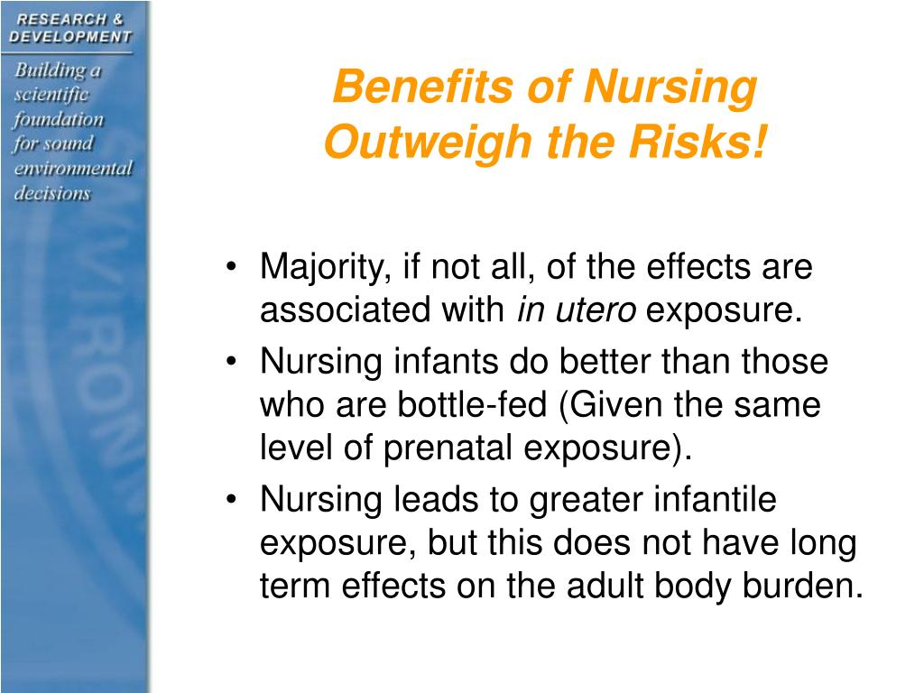 Benefits of Nursing Outweigh the Risks!