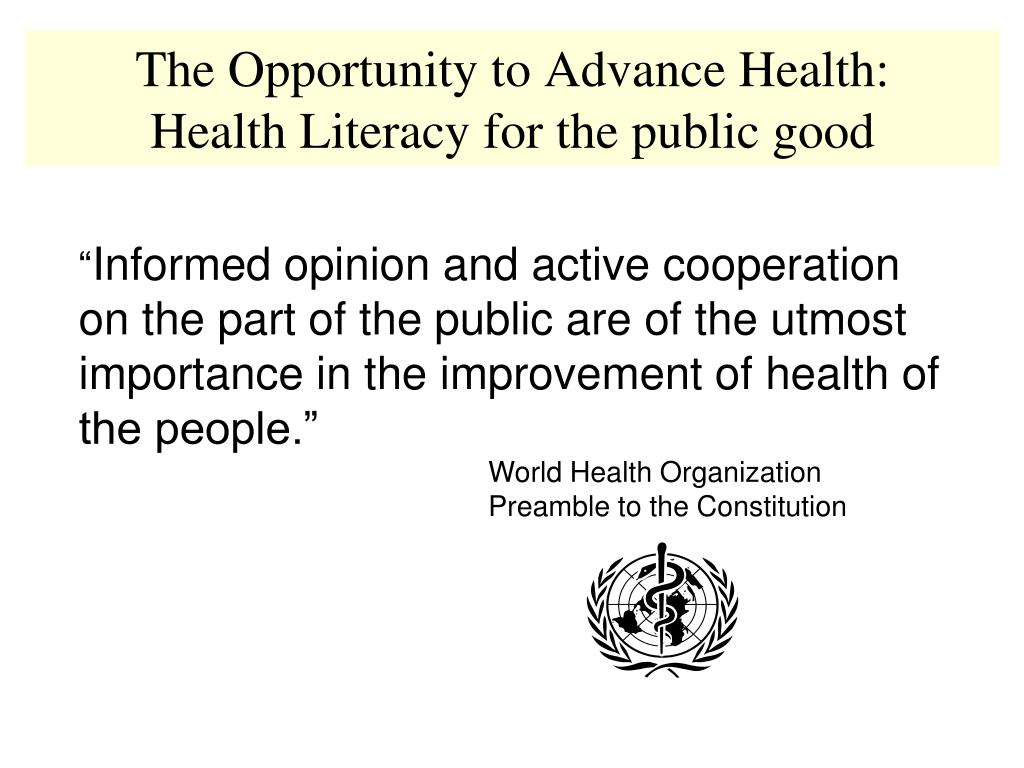 The Opportunity to Advance Health: