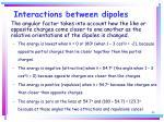 interactions between dipoles43