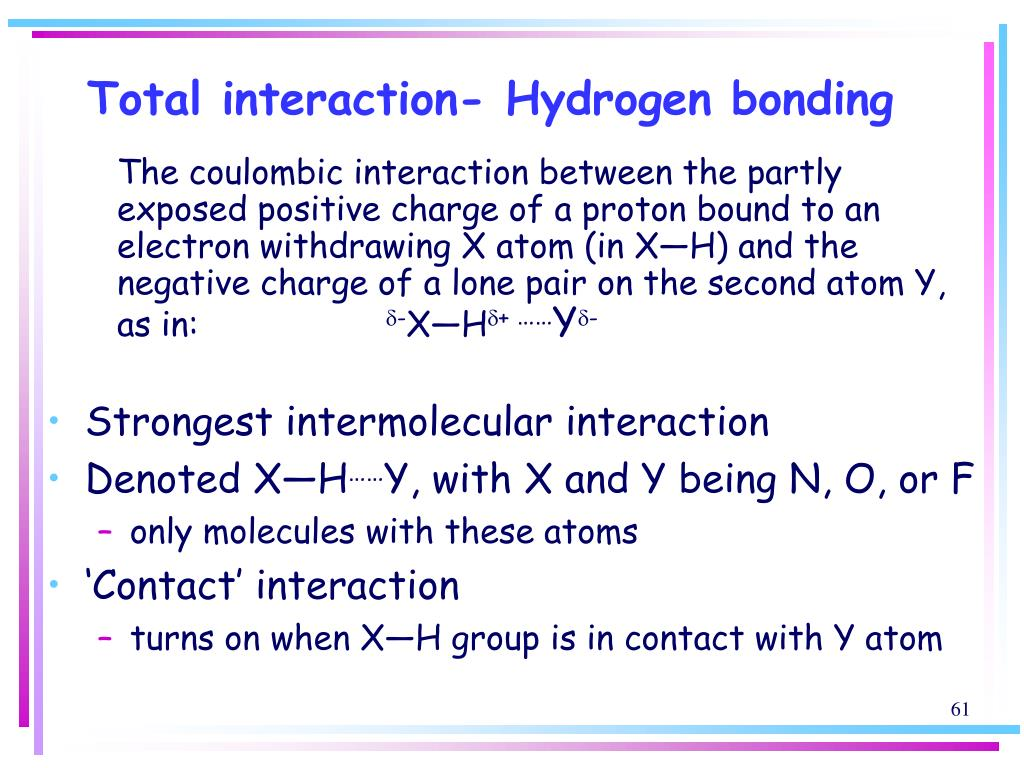 Total interaction- Hydrogen bonding