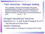 total interaction hydrogen bonding