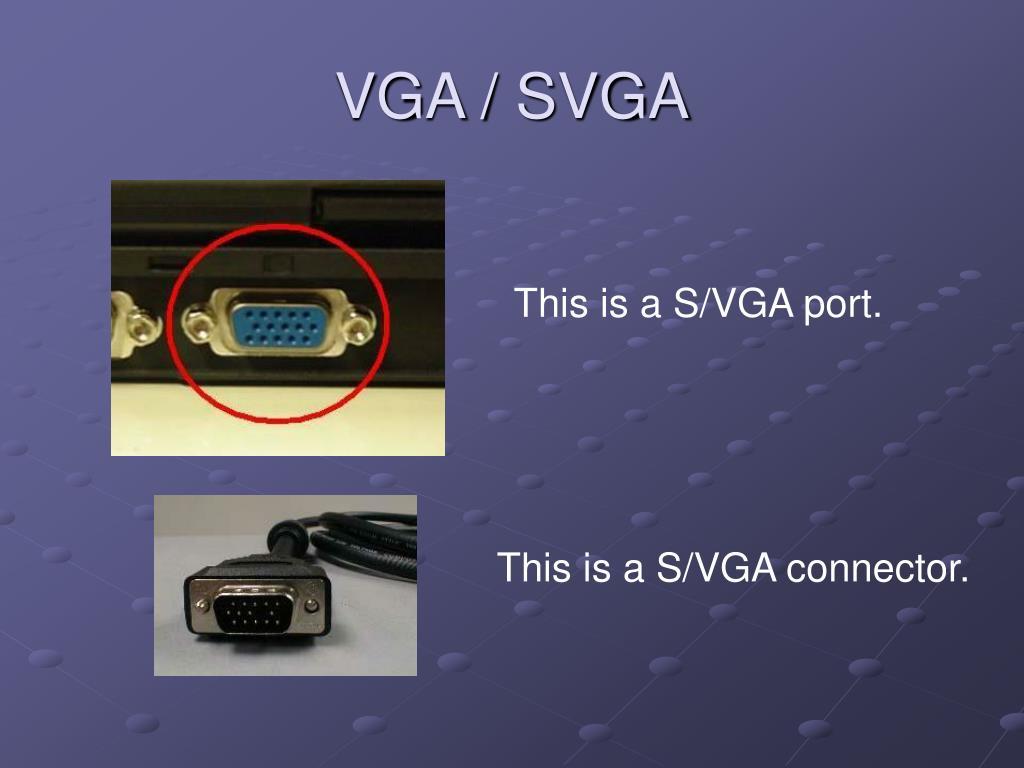 VGA / SVGA