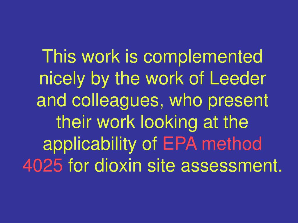 This work is complemented nicely by the work of Leeder and colleagues, who present their work looking at the applicability of