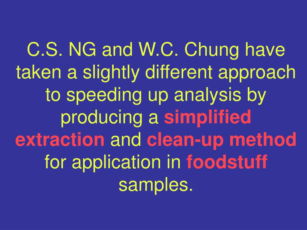 C.S. NG and W.C. Chung have taken a slightly different approach to speeding up analysis by producing a