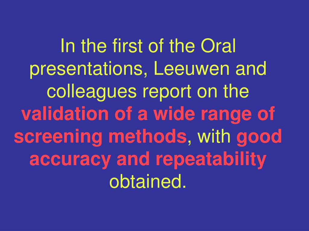 In the first of the Oral presentations, Leeuwen and colleagues report on the
