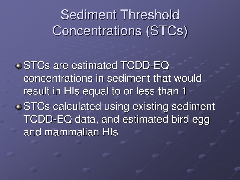 Sediment Threshold Concentrations (STCs)