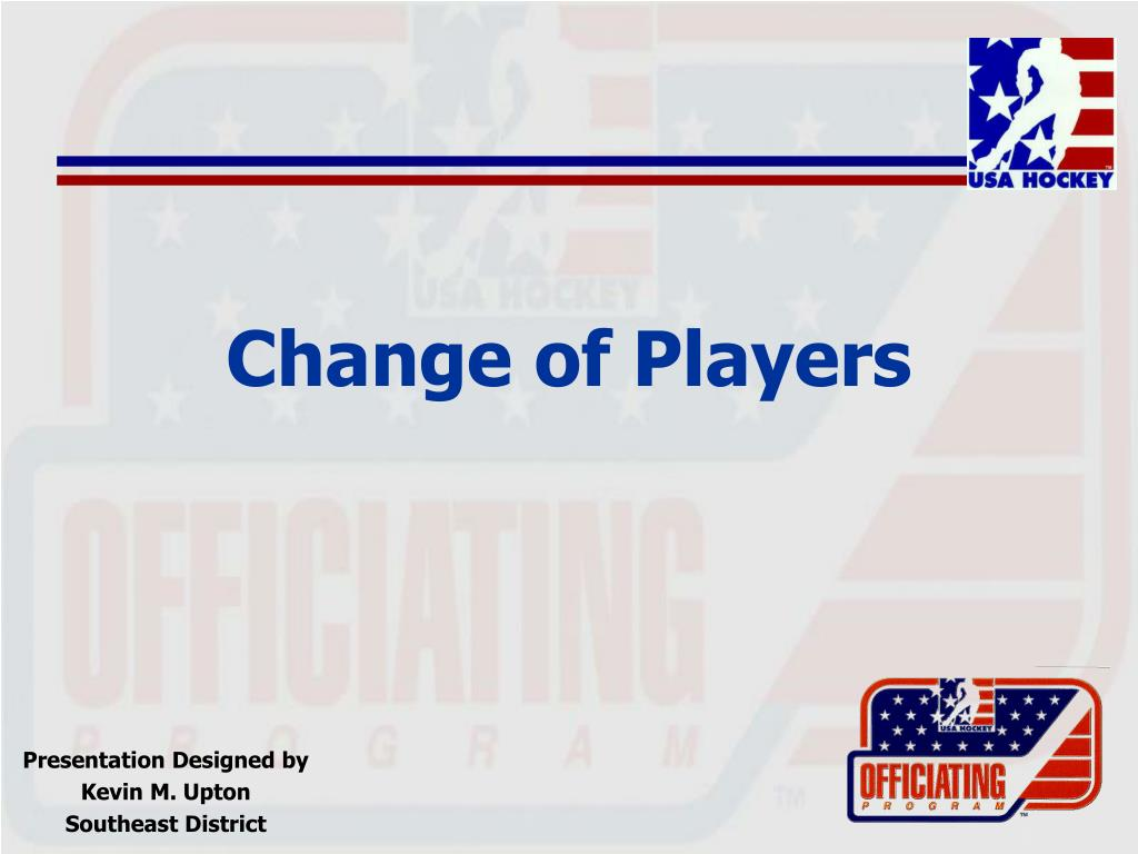 Change of Players