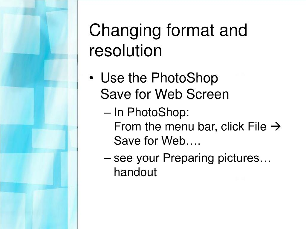 Changing format and resolution