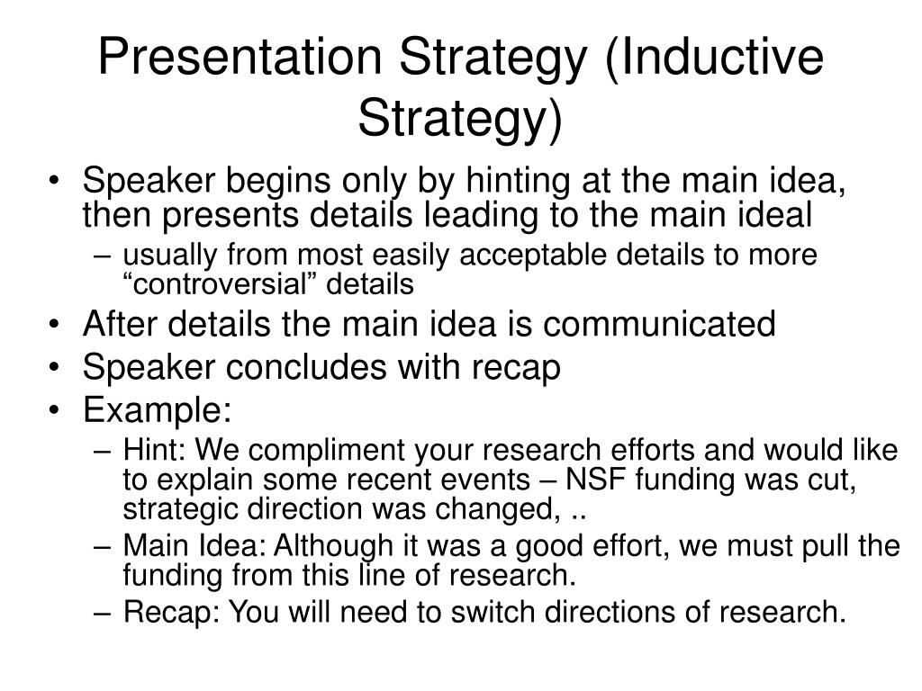 Presentation Strategy (Inductive Strategy)