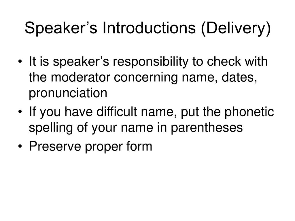 Speaker's Introductions (Delivery)