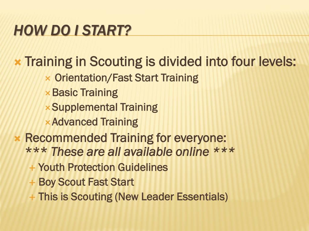 Training in Scouting is divided into four levels: