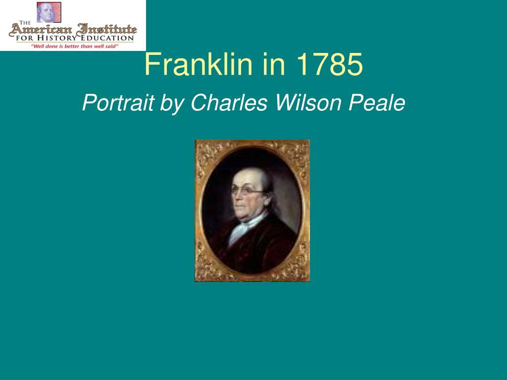 Franklin in 1785